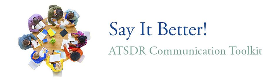 say it better atsdr Communications toolkit