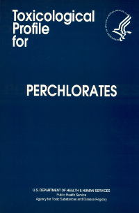 Perchlorates Toxicological Profile