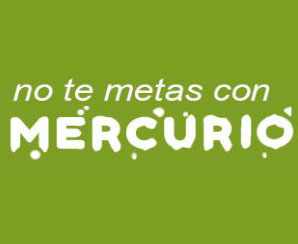 no te metas con mercurio