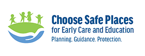 Choose Safe Places for Early Care and Education Guidance Manual