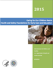 Caring for Our Children Basics: Health and Safety Foundations for Early Care and Education