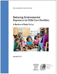 Reducing Environmental Exposures in Child Care Facilities: A Review of State Policy