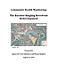Community Health Monitoring: Baraboo Ringling Riverfront Development (August 16, 2010)